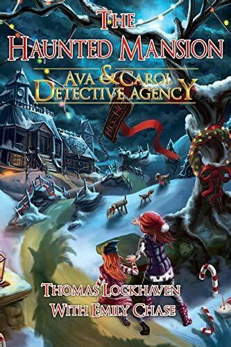 Ava Andamp Carol Detective Agency The Haunted Mansion
