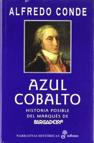 Azul Cobalto Narrativas Historicas