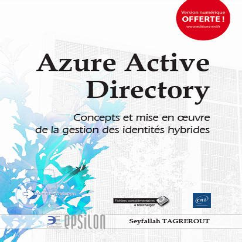 Azure Active Directory Concepts Et Mise En Oeuvre De La Gestion Des Identites Hybrides