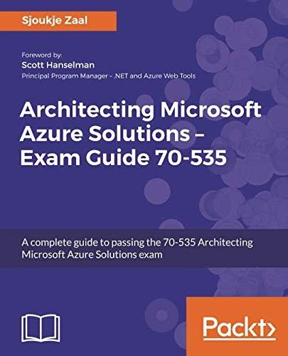 Azure Solutions Architect Study Guide Exams 70-533 and 70-535