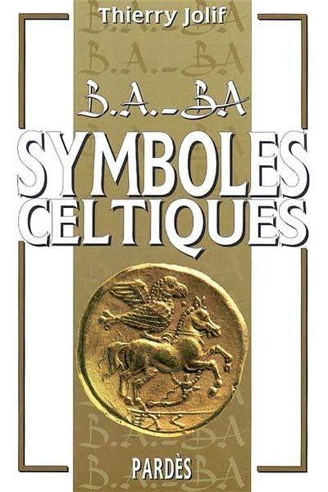 B A Ba Des Symboles Celtiques