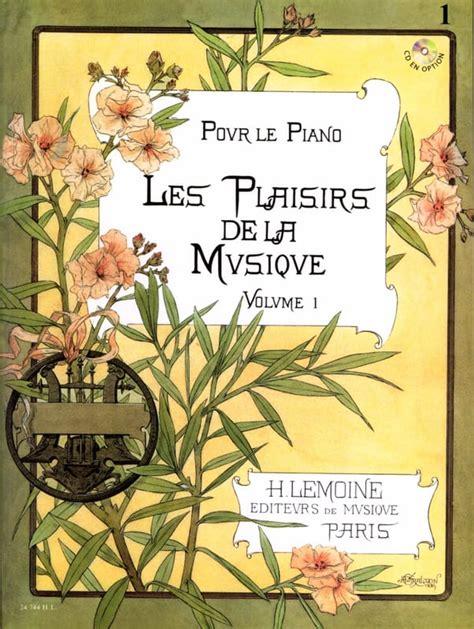 B000ZGDK7E Les Plaisirs De La Musique Pour Le Piano Debutants A