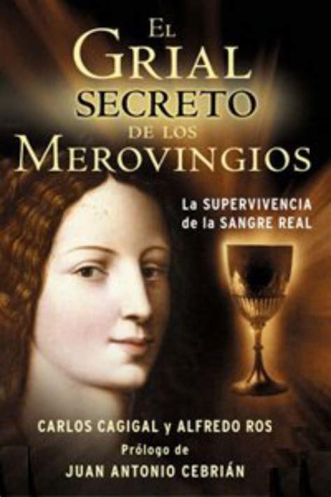B005PQXUHO El Grial Secreto De Los Merovingios