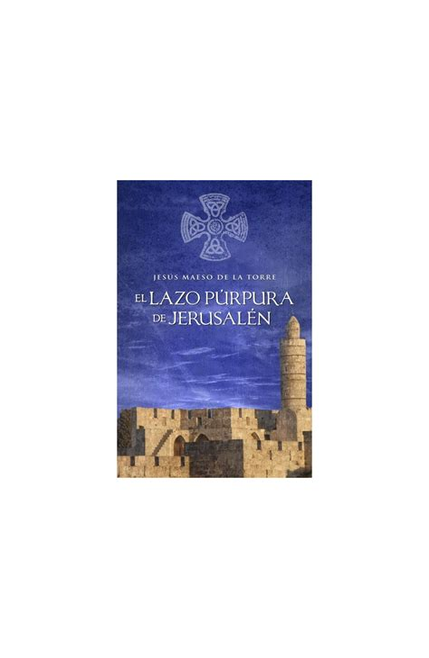 B0062X4C80 El Lazo Purpura De Jesusalen