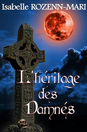 B00DPLHPNG L Heritage Des Damnes Thriller Fantastique