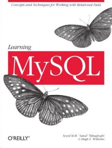 B00LXOD7WK Learning Mysql Author Hugh E Williams Nov 2006