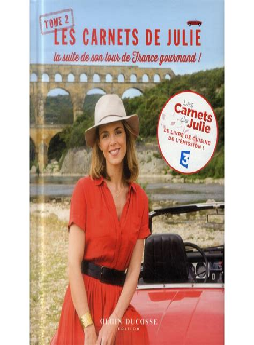 B00P1QKPR6 Les Carnets De Julie La Suite De Son Tour De France Gourmand