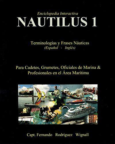 B00QH026MM Nautilus 1 Terminologias Y Fraces Nauticas