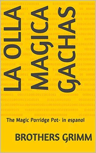 B0119UDSZ8 La Olla Magica Gachas The Magic Porridge Pot In Espanol
