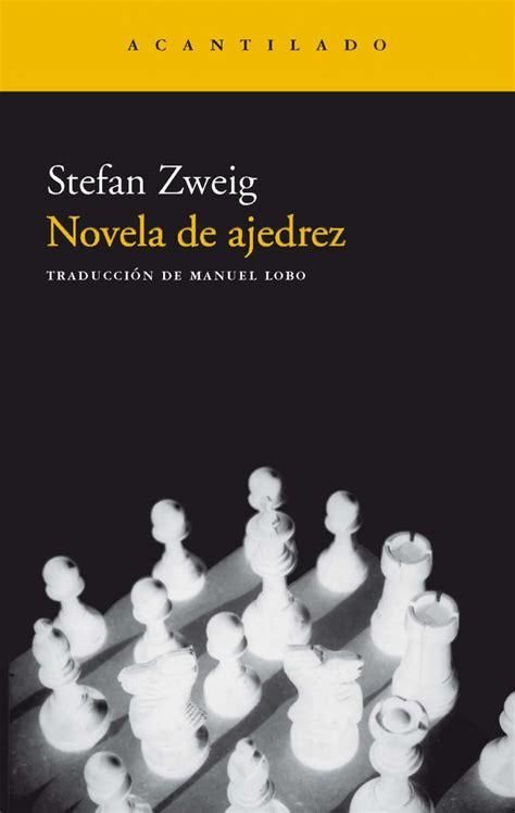 B01G2MZRBQ Novela De Ajedrez