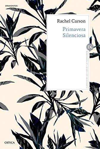 B01L2RUOA0 Primavera Silenciosa Edicion Y Traduccion De Joandomenec Ros