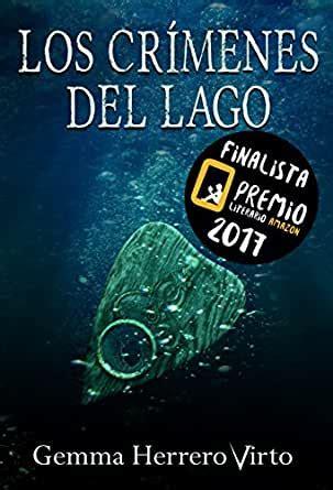 B073NMBY42 Los Crimenes Del Lago Finalista Del Premio Literario De Amazon 2017