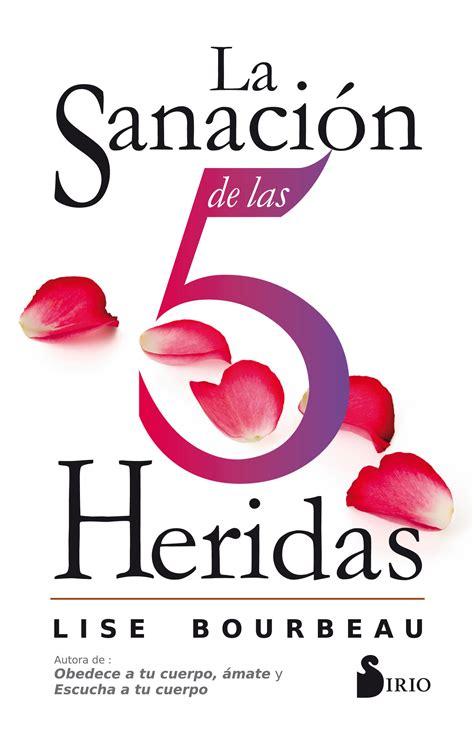 B077B5D84L La Sanacion De Las 5 Heridas