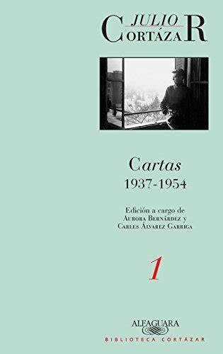 B0786RXSTK Cartas 1937 1954 Tomo 1 Edicion A Cargo De Aurora Bernardez Y Carles Alvarez Garriga Caballo De Fuego