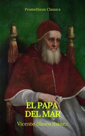 B07C36Y63S El Papa Del Mar Prometheus Classics