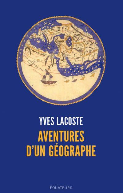 B07CCNFRSN Aventures D Un Geographe
