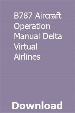 B787 Aircraft Operation Manual Delta Virtual Airlines