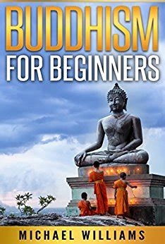 BUDDHISM: Buddhism For Beginners: How To Go From Beginner To Monk And Master Your Mind (Buddhism For Beginners, Zen Meditation, Mindfulness, Chakras)