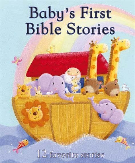 Baby's First Bible Stories: 12 Favorite Stories (First Padded)