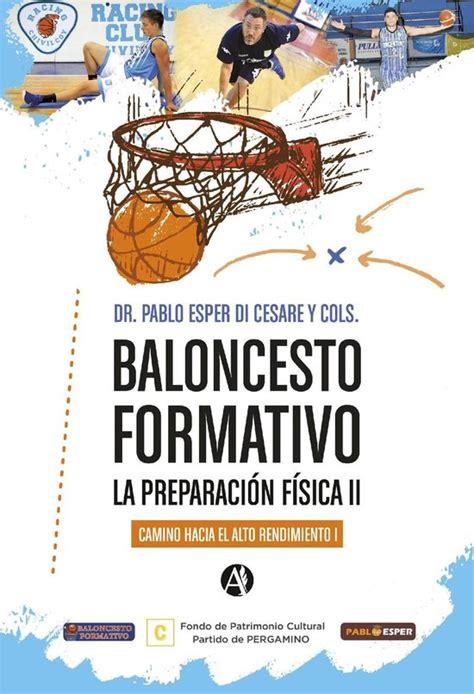 Baloncesto Formativo La Preparacion Fisica Ii Camino Hacia El Alto Rendimiento