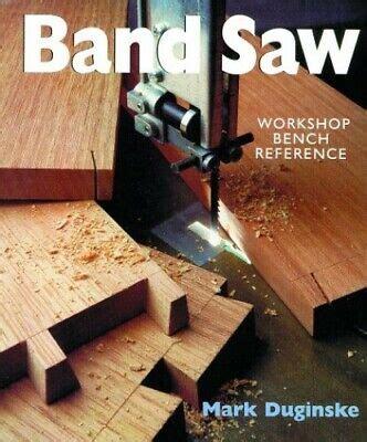 Bandsaws: A Workshop Reference