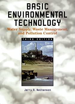 Basic Environmental Technology Water Supply Waste Management And Pollution Control
