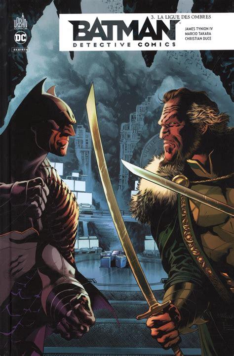 Batman detective comics, Tome 3 : La ligue des ombres
