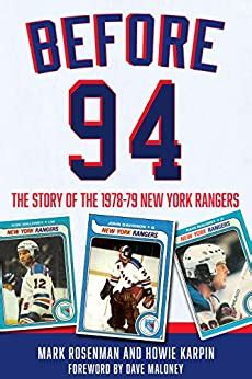 Before 94 The Story Of The 1978 79 New York Rangers English Edition