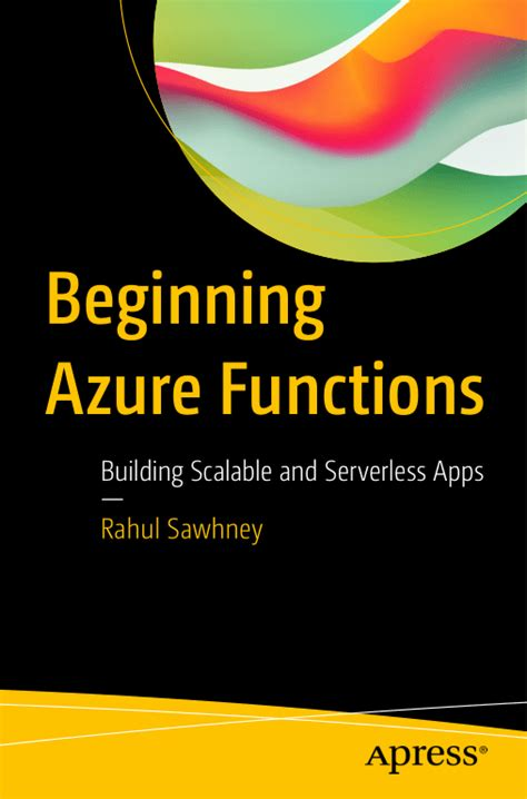 Beginning Azure Functions Building Scalable And Serverless Apps