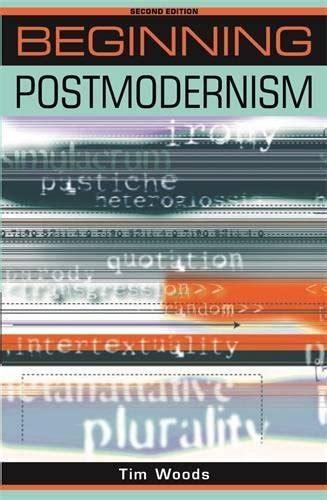 Beginning Postmodernism Beginnings