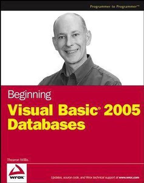 Beginning Visual Basic 2005 By Thearon Willis 2005 11 07