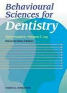 Behavioural Sciences For Dentistry 1e Dental