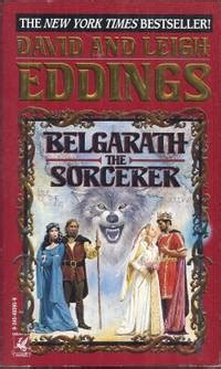 Belgarath The Sorcerer The Prequel To The Belgariad By David Eddings Published May 2006