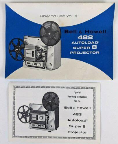 Bell Howell 482 Super 8 Projector Manual