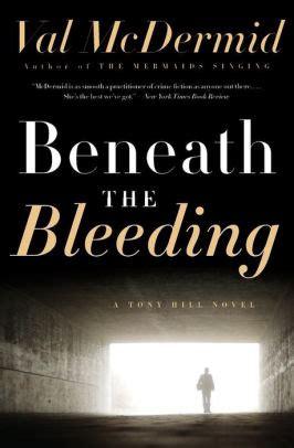 Beneath the Bleeding (Tony Hill and Carol Jordan)