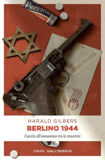 Berlino 1944 Caccia Allassassino Tra Le Macerie