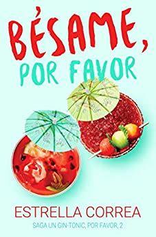 Besame Por Favor Un Gin Tonic Por Favor No 2