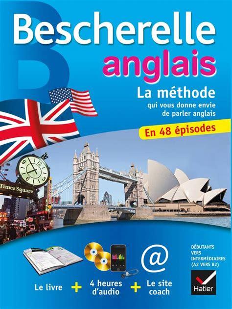 Bescherelle Anglais La Methode Coffret Methode D Anglais Debutants Niveau Intermediaire