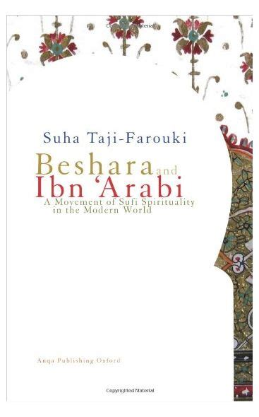 Beshara And Ibn Arabi A Movement Of Sufi Spirituality In The Modern World