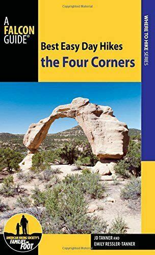 Best Easy Day Hikes The Four Corners Best Easy Day Hikes Series English Edition