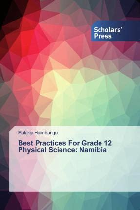 Best Practices For Grade 12 Physical Science: Namibia
