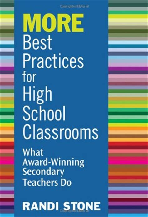 Best Practices For High School Classrooms What Award Winning Secondary Teachers Do By Stone