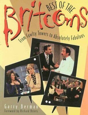 Best of the Britcoms: From Fawlty Towers to Absolutely Fabulous: From Fawlty Towers to Absolutely Fabulous