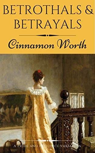 Betrothals Andamp Betrayals A Pride And Prejudice Variation English Edition
