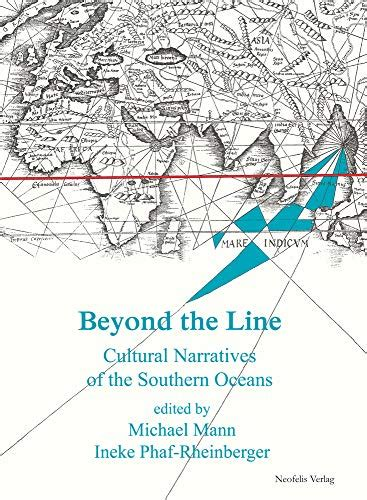 Beyond The Line Cultural Narratives Of The Southern Oceans