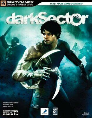 Bg Dark Sector Official Strategy Guide Brady Games