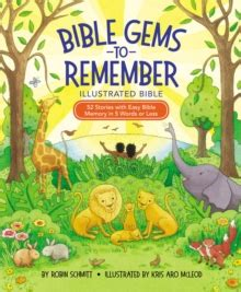Bible Gems To Remember Illustrated Bible 52 Stories With Easy Bible Memory In 5 Words Or Less English Edition