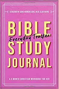 Bible Study Journal 3 Month Christian Workbook For Journaling Scripture Modern Calligraphy And Lettering For Women Medium 6 X 9 Inch Journals