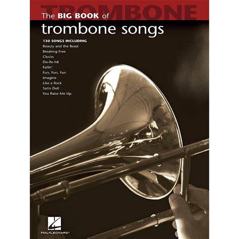 Big Book Of Trombone Songs (Big Book (Hal Leonard))