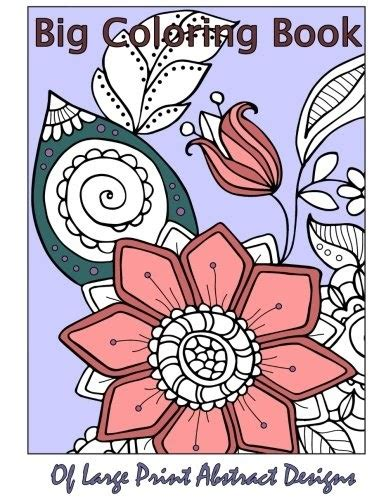 Big Coloring Book Of Large Print Color By Number Designs Volume 18 Premium Adult Coloring Books